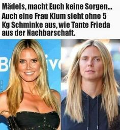 Pin by Melanie Bonk on Sprüche Serpieri, Funny Jokes, Hilarious, Celebrities Then And Now, Facebook Humor, Have A Laugh, Funny Wallpapers, Man Humor, Heidi Klum