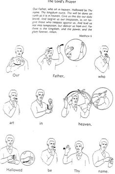 The Lord's prayer sign language printable - part 1 Sign Language Chart, Sign Language Phrases, Sign Language Interpreter, Sign Language Alphabet, Learn Sign Language, Prayer Signs, Lord's Prayer, British Sign Language, Foreign Language