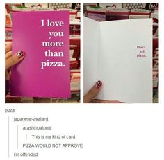 Tumblr user pizza is my favorite ever.
