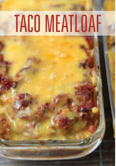 Taco Meatloaf—a meatloaf recipe with a Mexican twist!