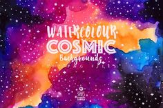 Watercolor Cosmic Backgrounds by Stella's Graphic Supply on @creativemarket