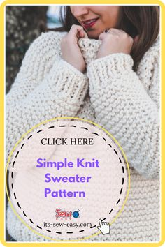 Just because you pick up a simple and quick to knit pattern doesn't mean it has to be tacky and boring. This simple knit sewing pattern is proof that simple knitting patterns can also be elegant and fashionable. In as little as a weekend, you can whip this baby up ready for you to wear when dropping the kids off to school on Monday. there is a full video tutorial that you can refer to. #sewaterpatterns#knitsewaterpatterns#knittingpatterns#easysewaterpatterns#easyknittingpatterns Jumper Patterns, Knit Patterns, Clothing Patterns, Sewing Patterns, Simple Knitting, Sweater Knitting Patterns, Baby Up, Getting Cozy, Simple Designs