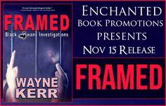 Tome Tender: Framed by Wayne Kerr #Release Blitz