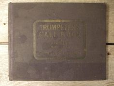 Trumpeter's Call Book ~ Army and Navy Calls ~ 1898 ~ Ellis Pugh