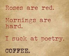I need definitely need caffeine to start my day. Because every good morning should start with coffee, here are some coffee memes for your enjoyment. Coffee Talk, Coffee Is Life, I Love Coffee, Black Coffee, Coffee Coffee, Coffee Break, Drink Coffee, Morning Coffee, Roses Are Red Funny