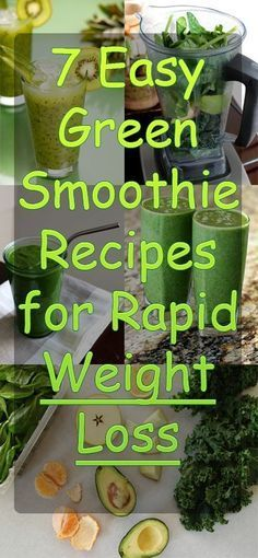 7 Easy Green Smoothie Recipes for Rapid Weight Loss More ideas here to help you get healthy. https://victoriajohnson.wordpress.com