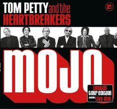 "Tom Petty + the Heartbreakers ""Mojo"""