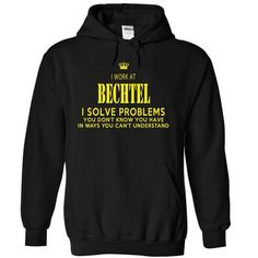 Awesome Tee I work at BECHTEL T shirts