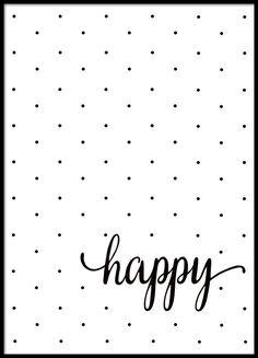 Sort-hvid poster med prikker og teksten Happy.