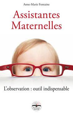 Assistantes maternelles, l'observation : outil indispensable
