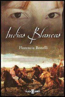 Indias blancas, de Florencia Bonelli