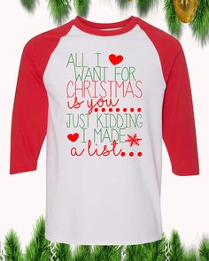 All I Want For Christmas Is You Raglan T-Shirt 3/4 Sleeve Adult Unisex All I Want, Things I Want, Funny Christmas Shirts, Christmas Humor, Christmas Sweaters, Digital Prints, Ldr, Unisex, Cricut Ideas