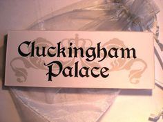 Cluckingham Palace Sign Plaque Chicken Hen Coop Run Egg Bantam House Garden Gift | eBay