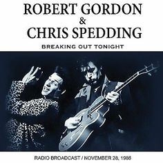 ♬''' ROBERT GORDON & CHRIS SPEDDING - BREAKING OUT TONIGHT CD NEW+... :) ...'''♬ http://m.ebay.com/itm/ROBERT-SPEDDING-CHRIS-GORDON-BREAKING-OUT-TONIGHT-CD-NEW-/331958575811?hash=item4d4a45e2c3%3Ag%3AQCAAAOSw8oFXyepK&_trkparms=pageci%253A154ed993-89ba-11e6-8931-74dbd1801302%257Cparentrq%253A8cb2a1ac1570a605d8c5a417fffffd2e%257Ciid%253A3