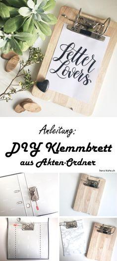 DIY Anleitung für ein Klemmbrett: Wie du ganz einfach aus einem alten Aktenordner und einem Holzbrett ein DIY Klemmbrett basteln kannst! Das eignet sich perfekt um dein Lettering oder Flatlays zu präsentieren. Zudem ist dieses Klemmbrett eine tolle Upcycling Idee aus einem alten Ordner! #lettering #DIY #Klemmbrett #handlettering #basteln