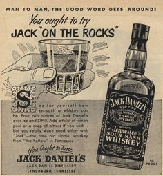 Jack Daniel's - Jack On The Rocks An ode to my gramps Whiskey And You, Whiskey Girl, Bourbon Whiskey, Festa Jack Daniels, Jack Daniels Lamp, Jack Wills, Vintage Advertisements, Vintage Ads, Retro Ads