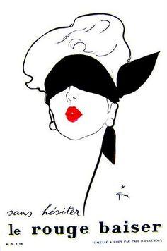 René Gruau. Entre 1949 et 1950, il réalise des affiches pour « Rouge Baiser » et les « Bas Scandale ».