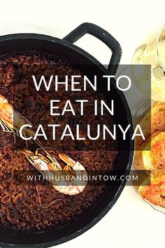 When to Eat in Catalunya | With Husband in Tow #food #travel #Spain