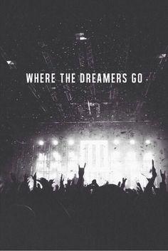 Dream , believe