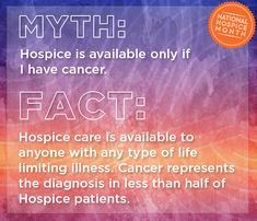 Hospice care is available to anyone with any type of life limiting illness. Cancer represents the diagnosis in less than half of Hospice patients. #nationalhospicemonth