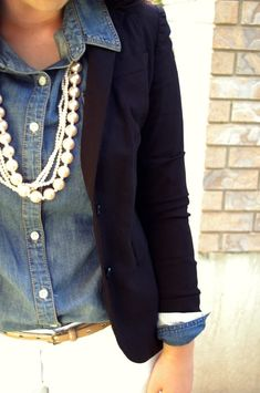 Let's take the chambray/denim shirt and add a blazer and white beaded necklace. Charming!