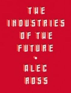 The Industries of the Future - Free eBook Online