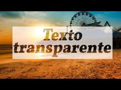 PHOTOSHOP CC | EFECTO TEXTO TRANSPARENTE | TUTORIAL - YouTube