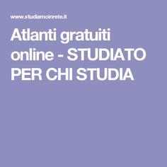 Atlanti gratuiti online - STUDIATO PER CHI STUDIA