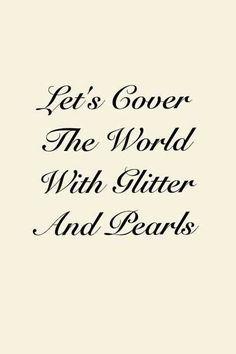 Glitter & Pearls