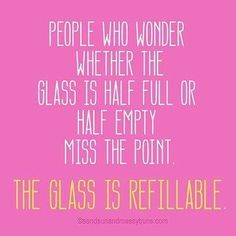 The glass is refillable.
