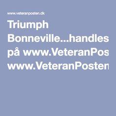 Triumph Bonneville...handles på www.VeteranPosten.dk