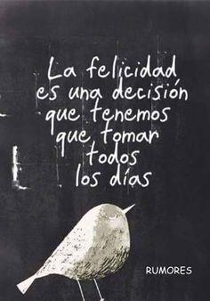 La felicidad es una decisión