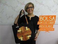 Bolsa com Log Cabin Descolado com Ana Cosentino | Vitrine do Artesanato na TV - YouTube