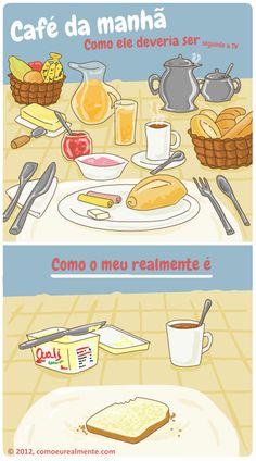 Café da Manhã - TV x Realidade