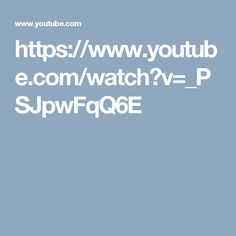 https://www.youtube.com/watch?v=_PSJpwFqQ6E