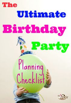 KidS Birthday Party Checklist  DonT Forget The Small Things