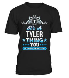 "# It's A Tyler Thing You Wouldn't Understand T-Shirt .  Special Offer, not available in shops      Comes in a variety of styles and colours      Buy yours now before it is too late!      Secured payment via Visa / Mastercard / Amex / PayPal      How to place an order            Choose the model from the drop-down menu      Click on ""Buy it now""      Choose the size and the quantity      Add your delivery address and bank details      And that's it!      Tags: Unique, great looking and 100%…"