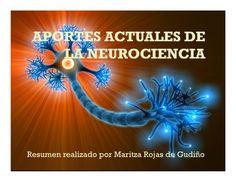 Neuroaprendizaje: aportes actuales de la neurociencia al aprendizaje