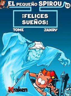 El pequeño Spirou: ¡Felices sueños!, de Tome y Janry - Editorial: Kraken - Signatura: J SPI fel - Código de barras: 3311608