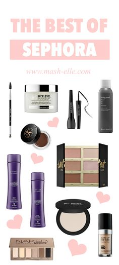 A roundup of the BEST beauty products from Sephora. Beauty blogger Mash Elle shares the best makeup, hair and beauty products from Sephora including It Cosmetics, Anastasia Beverly Hills, Makeup Forever, Living Proof, Tarte, T3, Urban Decay, Origins, First Aid Beauty, Dior, Stila and Caviar.