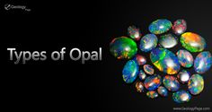 Types of Opal #Geology #GeologyPage