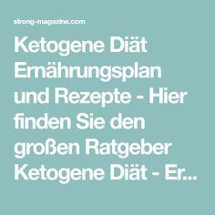 Ketogene Diät Ernährungsplan und Rezepte - Hier finden Sie den großen Ratgeber Ketogene Diät - Ernährungsplan und Rezepte für die ketogene Ernährung