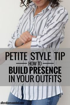 Petite Style Tip – How to Build Presence in Your Outfits (Alterations Needed) Fashion For Petite Women, Petite Fashion Tips, Petite Outfits, Petite Dresses, Mode Outfits, Fashion Advice, Fashion Outfits, Petite Clothes, Ladies Fashion