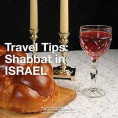 Travel tips: 5 ways to spend SHABBAT in ISRAEL