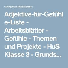 Adjektive-für-Gefühle-Liste - Arbeitsblätter - Gefühle - Themen und Projekte - HuS Klasse 3 - Grundschulmaterial.de