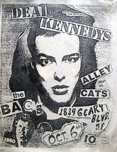 Dead Kennedys - Alley Cats, The - Bags, The