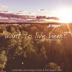 Want to live in a  constant vacation in nature? Check out this net zero energy, sustainable  houses. Passive eco houses.