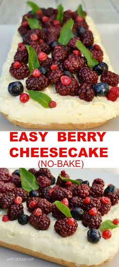 Easy, delicious Spring dessert - No-bake Berry Cheesecake Berry Cheesecake, Easy Cheesecake Recipes, Easy No Bake Desserts, Best Dessert Recipes, Fruit Recipes, Easy Desserts, Delicious Desserts, Cheesecake Cookies, Sweets Recipes