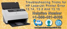 When you face HP LaserJet Printer Error 13.14, 13.2 and 13.10 error codes, you should take technical support or help by dialing HP printer customer service number +1-855-461-5433  from technical experts to solve these error codes completely.