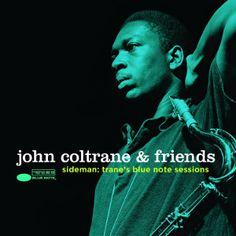 ●新品CD●Blue Noteの創立75周年を記念したBlue Note select コレクション最新作はジョン・コルトレーンのサイドマン時代音源!